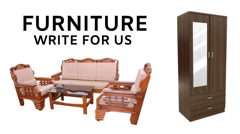 Furniture write for us