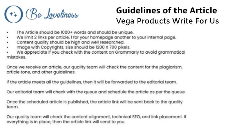 Guidelines Vega Products write for us