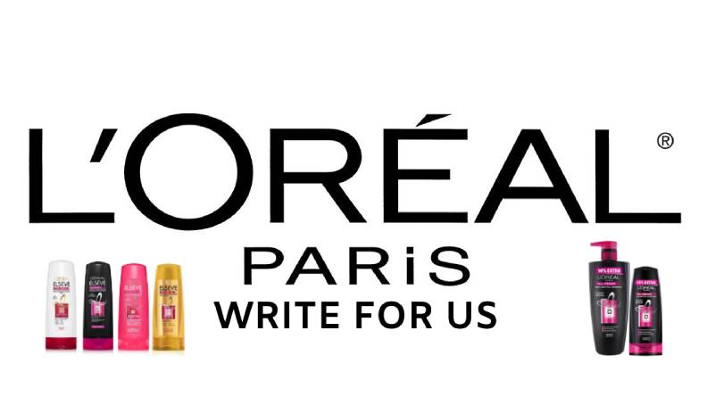 L'Oreal Paris write for us