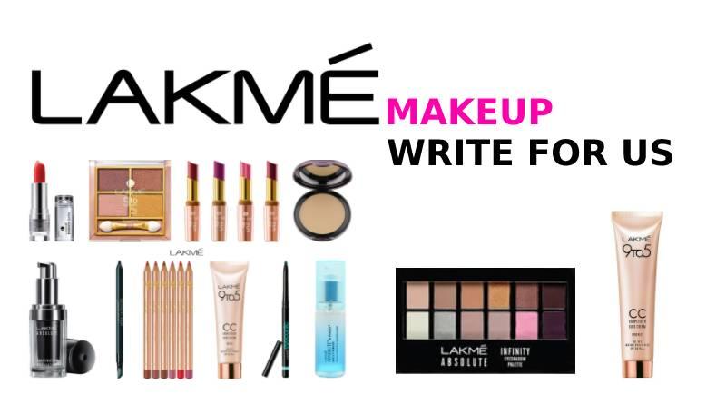 Lakme makeup write for us