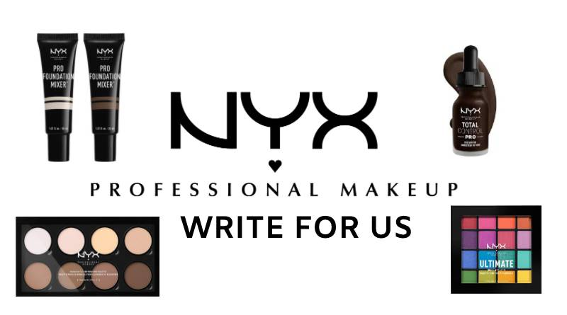 Nyx Pro Makeup Write For Us