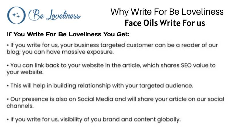 Why write for Face Oils Write For Us