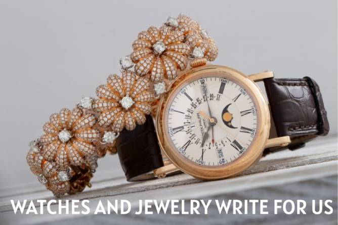 watches and jewelry write for us