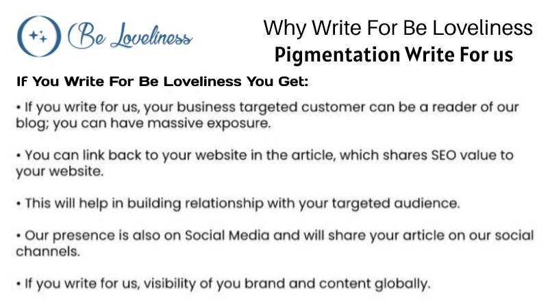 why write for Pigmentation write for us