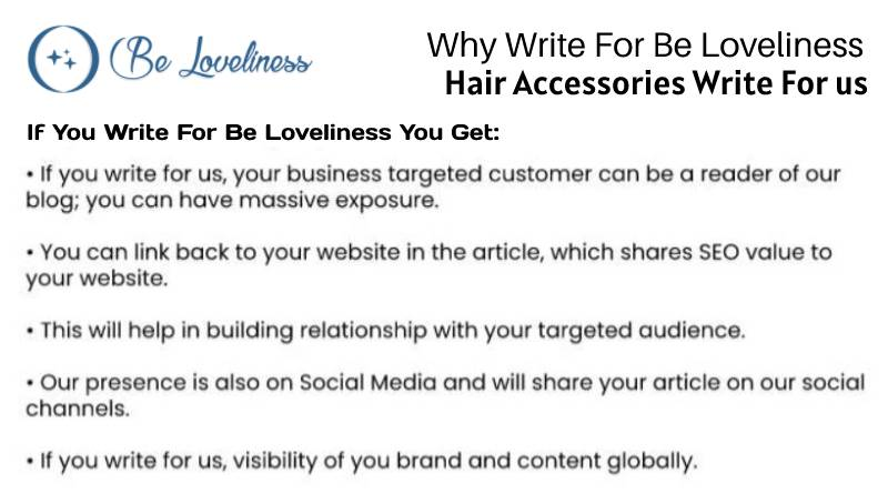 why write for us Hair Accessories write for us