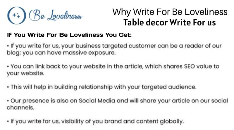 why write for us Table decor write for us
